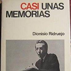 Libros: CASI UNAS MEMORIAS DIONISIO RIDRUEJO ENCUADERNACIÓN DE TAPA DURA CON SOBRECUBIERTA. PRÓLOGO DE SAL. Lote 287692918