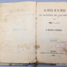 Libros: LA CIENCIA DE LA MUJER AL ALCANCE DE LAS NIÑAS - DOÑA F. DE A. P. Y D. MARIANO CARDERERA. Lote 287734203