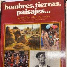 Libros: PONS / PARCERISAS, AGUSTI / PILAR. - HOMBRES, TIERRAS PAISAJES....CATALUÑA VISTA POR SUS ARTISTAS Y. Lote 287759098