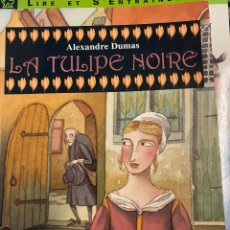 Libros: DUMAS, ALEXANDRE. - LA TULIPE NOIRE.. Lote 287759103