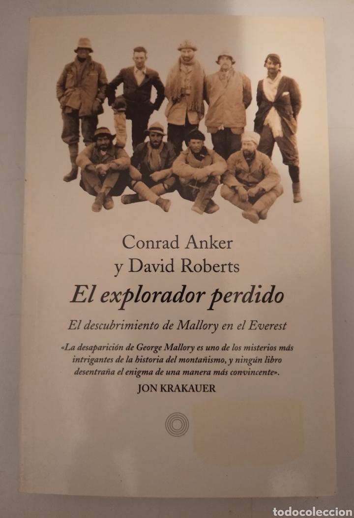 EL EXPLORADOR PERDIDO- CONRAD ANKER Y DAVID ROBERTS (Libros sin clasificar)