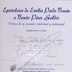 Libros: EPISTOLARIO DE EMILIA PARDO BAZÁN A BENITO PÉREZ GALDÓS - PENAS, ERMITAS ; SOTELO, MARISA. Lote 287819058