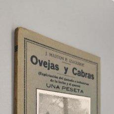 Libros: MARTON E IZAGUIRRE, J. OVEJAS Y CABRAS : (EXPLOTACIÓN DEL GANADO E INDUSTRIAS DE LA LECHE Y EL QUESO. Lote 287870683