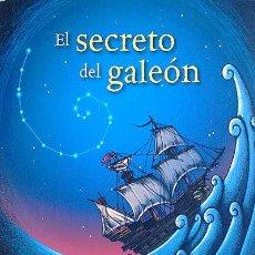 Libros: EL SECRETO DEL GALEÓN - ALCOLEA, ANA. Lote 287873583