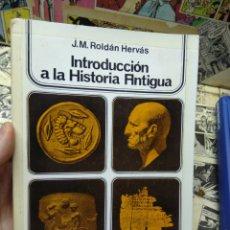 Libros: INTRODUCCIÓN A LA HISTORIA ANTIGUA. ROLDÁN HERVÁS.. Lote 287901418