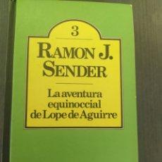 Libros: LA AVENTURA EQUINOCCIAL DE LOPE DE AGUIRRE. Lote 287901503