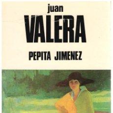 Libros: PEPITA JIMÉNEZ - JUAN VALERA. Lote 287912663