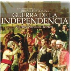 Libros: BREVE HISTORIA DE LA GUERRA DE INDEPENDENCIA 1808-1814 - CARLOS CANALES TORRES. Lote 287912678