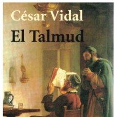 Libros: EL TALMUD - CÉSAR VIDAL. Lote 287912813