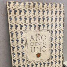Libros: SERNA / JAUREGUI, JOSE LUIS DE LA . - AÑO CIENTO UNO. DE LA SENDA DE LA ASPIRINA HACIA EL SIGLO XXI. Lote 287916723