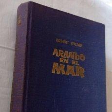 Libros: ARANDO EN EL MAR - WILDER, ROBERT. Lote 287952238