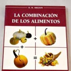 Libros: LA COMBINACIÓN DE LOS ALIMENTOS.- SHELTON, HERBERT M.. Lote 287968383