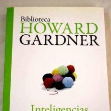 Libros: INTELIGENCIAS MÚLTIPLES: LA TEORÍA EN LA PRÁCTICA.- GARDNER, HOWARD. Lote 287968413