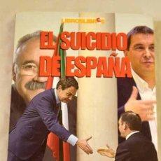 Libros: EL SUICIDIO DE ESPAÑA.- DIEGO, ENRIQUE DE. Lote 287968483