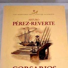Libros: CORSARIOS DE LEVANTE.- PÉREZ-REVERTE, ARTURO. Lote 287968498