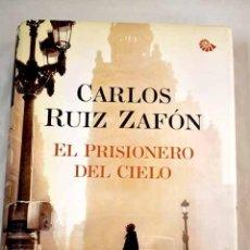 Libros: EL PRISIONERO DEL CIELO.- RUIZ ZAFÓN, CARLOS. Lote 287968523