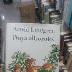 Libros: ¡VAYA ALBOROTO! - ASTRID LINDGREN. Lote 287708033