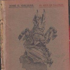 Libros: GUIA DESCRITPVA Y ARTISTICA DE LA LONJA JOSE E GALIANA AÑO 1930 IMPRENTA.J.OLMOS 44 PGAS LE4253. Lote 287993533