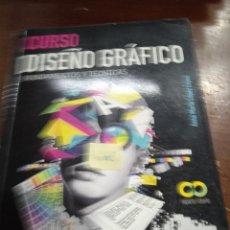 Libros: CURSO DE DISEÑO GRAFICO. Lote 287993563