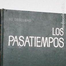 Libros: YO DESCUBRO LOS PASATIEMPOS, LAVAIVRE, NOËLLE 1971 ARGOS. Lote 288152143
