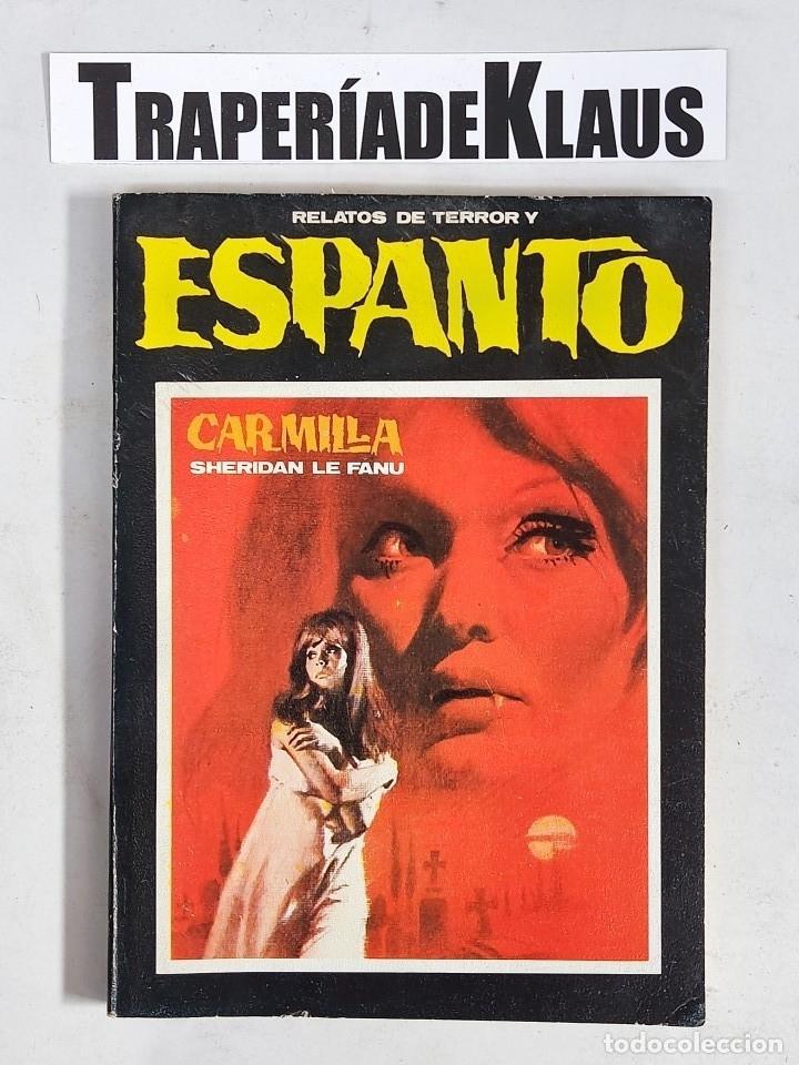 RELATOS DE TERROR Y ESPANTO - CARMILLA- SHERIDAN LE FANU - TDK97 - (Libros sin clasificar)