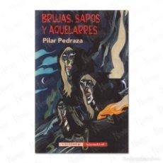 Libros: BRUJAS, SAPOS Y AQUELARRES. Lote 288206873