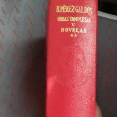 Libros: BENITO PEREZ GALDOS OBRAS COMPLETAS NOVELLA 2 EDITORIAL AGUILAR. Lote 288290178