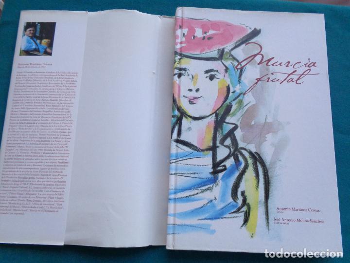 Libros: MURCIA FRUTAL, ANTONIO MARTINEZ CEREZO Y JOSÉ MOLINA SÁNCHEZ. MURCIA 2003. - Foto 2 - 288400603