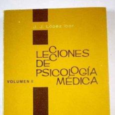Libros: LECCIONES DE PSICOLOGÍA MÉDICA: (SEGUN APUNTES TOMADOS EN LA CÁTEDRA), VOLUMEN II. Lote 288417848