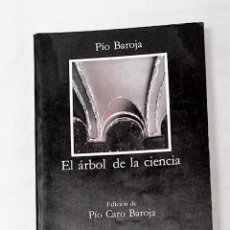 Libros: EL ÁRBOL DE LA CIENCIA.- BAROJA, PÍO. Lote 288417863
