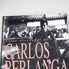 Libros: VIAJE ALREDEDOR DE CARLOS BERLANGA: SALA DE EXPOSICIONES EL ÁGUILA, MADRID.- GARCÍA BERLANGA, CARLOS. Lote 288417873