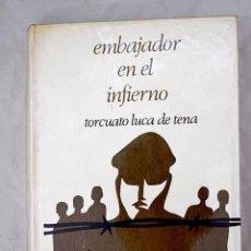Libros: EMBAJADOR EN EL INFIERNO: MEMORIAS DEL CAPITÁN PALACIOS : (ONCE AÑOS DE CAUTIVERIO EN RUSIA). Lote 288417883