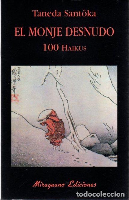 EL MONJE DESNUDO. 100 HAIKUS - SANTÔKA, TANEDA (Libros sin clasificar)