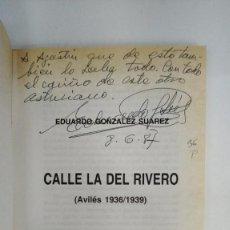 Libros: CALLE LA DEL RIVERO (AVILÉS 1936/1939) - EDUARDO GONZÁLEZ SUAREZ. Lote 288140438