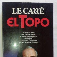 Libros: EL TOPO - JOHN LE CARRÉ. Lote 288533128