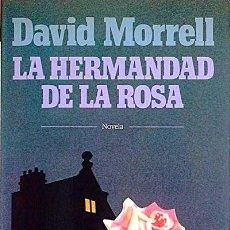 Libros: LA HERMANDAD DE LA ROSA - DAVID MORRELL. Lote 288671678