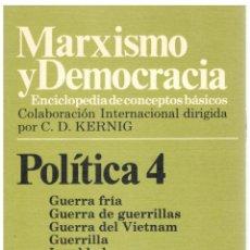 Libros: MARXISMO Y DEMOCRACIA, POLÍTICA 4. GUERRA FRÍA-INTEGRACIÓN - KLAUS VON BEYME (DIR). Lote 288691963