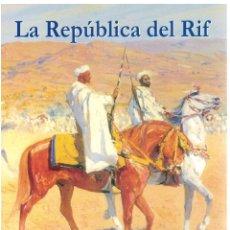 Libros: LA REPÚBLICA DEL RIF - J.F. SALAFRANCA. Lote 288692003