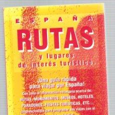 Libros: ESPAÑA, RUTAS Y LUGARES DE INTERÉS TURÍSTICO - BELÉN GARCÍA NAHARRO. Lote 288692733