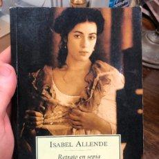 Libros: LIBRO RETRATO DE SEPIA - ISABEL ALLENDE - 358 PÁGINAS. Lote 288710138