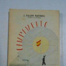 Libros: CAMPAMENTO. INSTRUCCION MILITAR. - JUAN PALAZÓN MARTORELL. TDK227. Lote 288733853