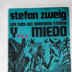 Livros em segunda mão: LOS OJOS DEL HERMANO ETERNO ; MIEDO.- ZWEIG, STEFAN. Lote 288747663