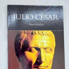 Libros: JULIO CÉSAR.- SUETONIO TRANQUILO, CAYO. Lote 288748503