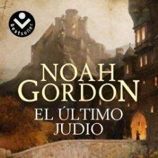 Libros: EL ÚLTIMO JUDÍO - GORDON, NOAH. Lote 288859123