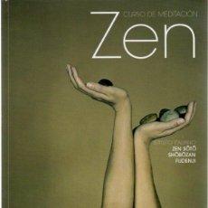 Libros: CURSO DE MEDITACIÓN ZEN - NO CONSTA AUTOR. Lote 288859133
