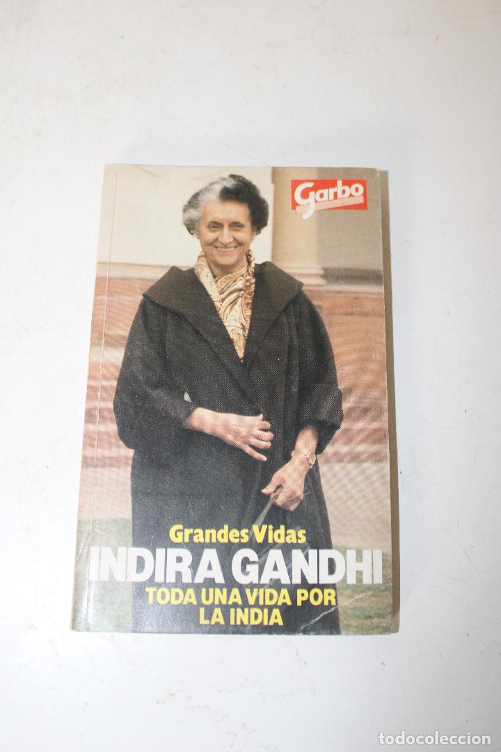 LIBRO DE REVISTA GARBO INDIRA GANDHI TODA LA VIDA POR LA INDIA (Libros sin clasificar)