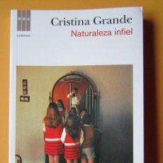 Libros: NATURALEZA INFIEL - CRISTINA GRANDE. Lote 288888588