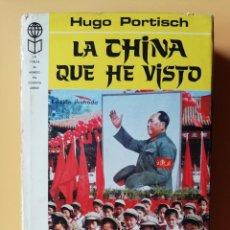 Libros: LA CHINA QUE HE VISTO - HUGO PORTISCH. Lote 288888613