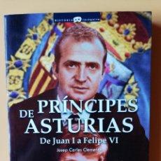 Libros: PRÍNCIPES DE ASTURIAS. DE JUAN I A FELIPE VI - JOSEP CARLES CLEMENTE. Lote 288888643
