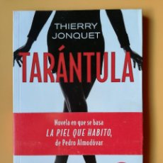 Libros: TARÁNTULA - THIERRY JONQUET. Lote 288888648